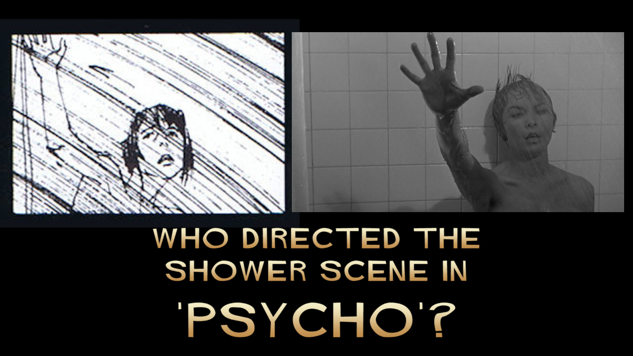 Hitchcock and Bass both claimed to direct the shower scene