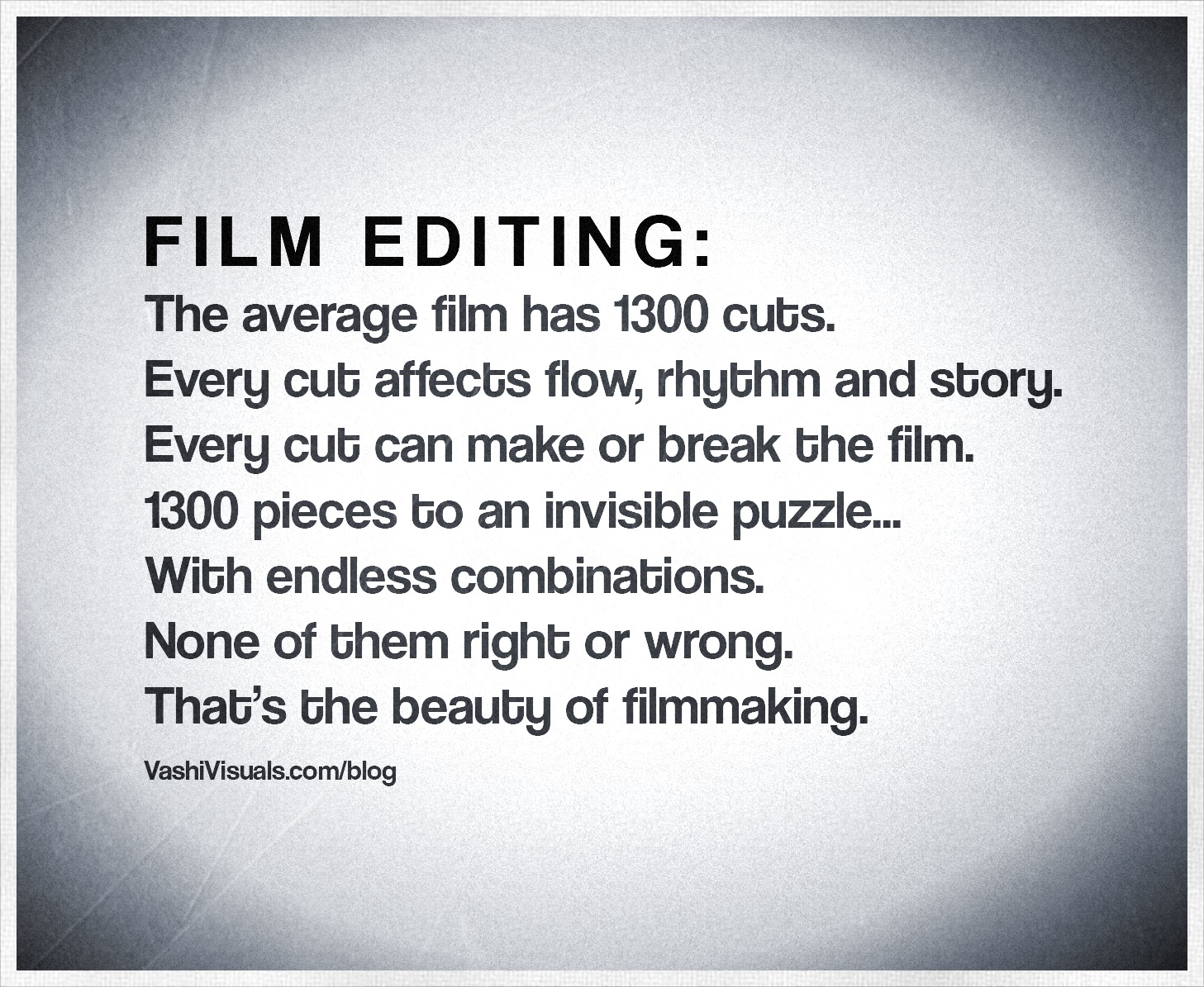 Vashi's quote on film editing