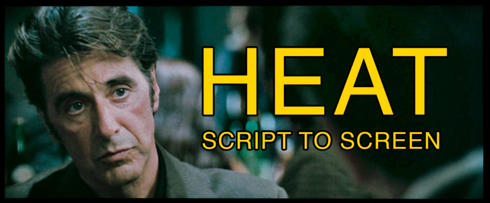 HEAT - Script to Screen