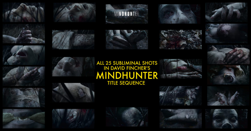 All 25 Subliminal Shots In David Fincher S Mindhunter